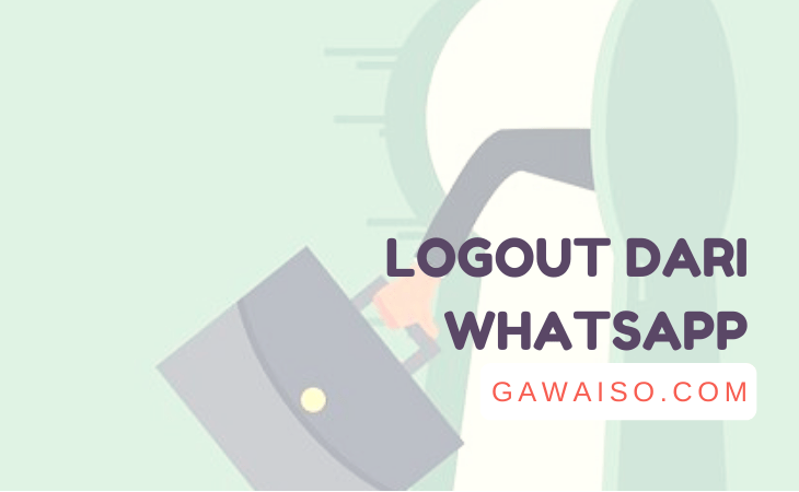 cara logout whatsapp featured