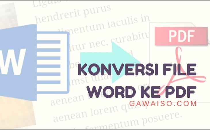cara merubah file word ke pdf featured