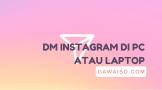 cara-dm-instagram-di-pc-featured