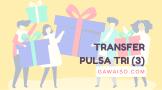 cara-transfer-pulsa-3-kirim-pulsa-tri-ke-teman