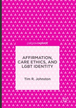 Affirmation, Care Ethics, and LGBT Identity