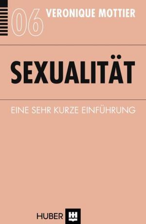 Sexualität: Eine sehr kurze Einführung