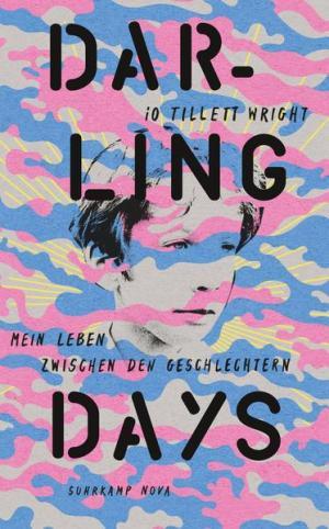 Darling Days: Mein Leben zwischen den Geschlechtern