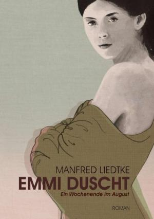 Emmi duscht: Ein Wochenende im August   Schwule Bücher im Online Buchshop Gay Book Fair