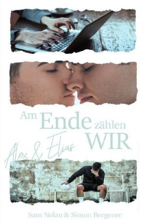 Am Ende zählen WIR: Alex und Elias | Schwule Bücher im Online Buchshop Gay Book Fair