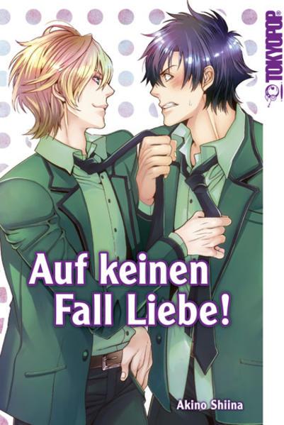 Auf keinen Fall Liebe! | Schwule Bücher im Online Buchshop Gay Book Fair
