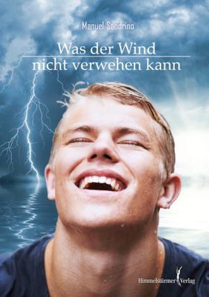 Was der Wind nicht verwehen kann