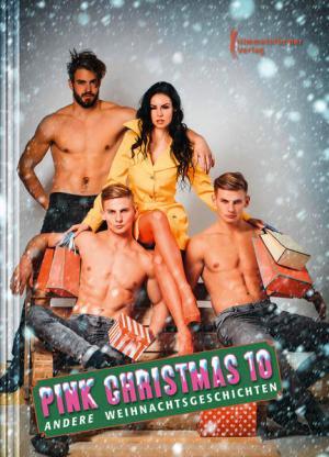 Pink Christmas 10: Andere Weihnachtsgeschichten