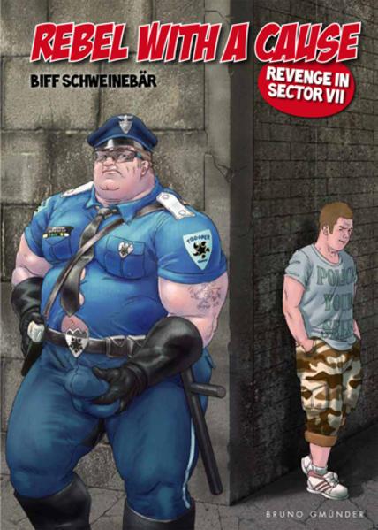 Rebel with a Cause - Revenge in Sector VII | Schwule Bücher im Online Buchshop Gay Book Fair