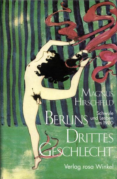 Berlins Drittes Geschlecht: Schwule und Lesben um 1900 | Schwule Bücher im Online Buchshop Gay Book Fair