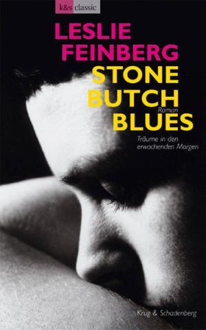 Stone Butch Blues: Träume in den erwachenden Morgen