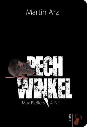 Pechwinkel: Max Pfeffers 4. Fall
