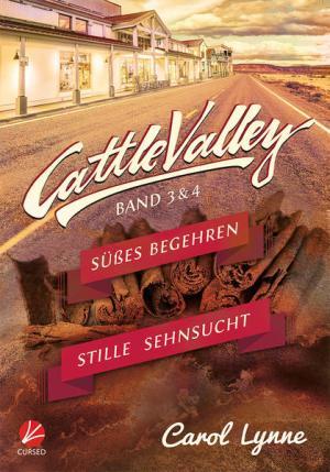 Cattle Valley: Süßes Begehren + Stille Sehnsucht