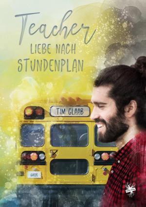 Teacher – Liebe nach Stundenplan | Schwule Bücher im Online Buchshop Gay Book Fair