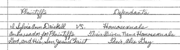 "O processo contra todos os homossexuais identifica Sylvia Ann Driskell como o ""embaixadora"" de Deus"