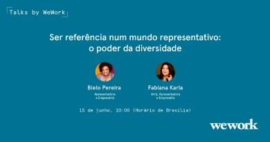 Atriz Fabiana Karla e Bielo Pereira, consultora de diversidade, discutem representatividade e o mundo corporativo em evento promovido pela WeWork