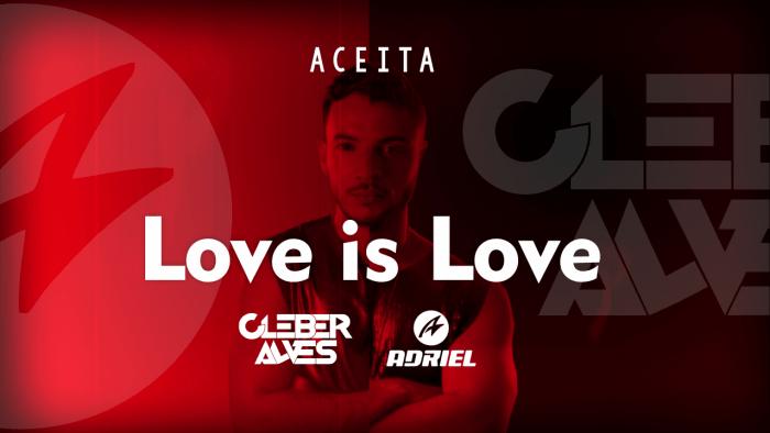 """Love is Love"" - Festa Aceita convida o casal de djs Cleber Alves e Adriel para celebrar o Dia dos namorados"