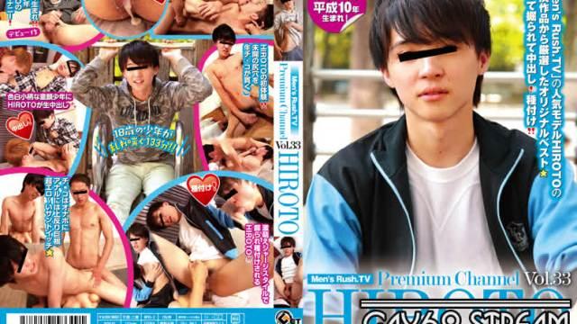 【TOU-334】Men's Rush.TV Premium channel vol.33 HIROTO
