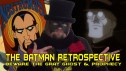 The Batman Retrospective -- Beware the Gray Ghost & Prophecy of Doom