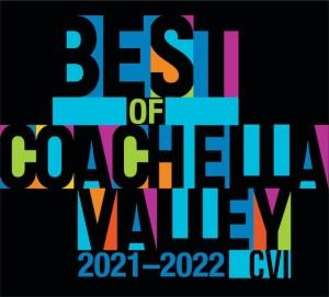 Best of Coachella Valley 2021-22 CV Independent