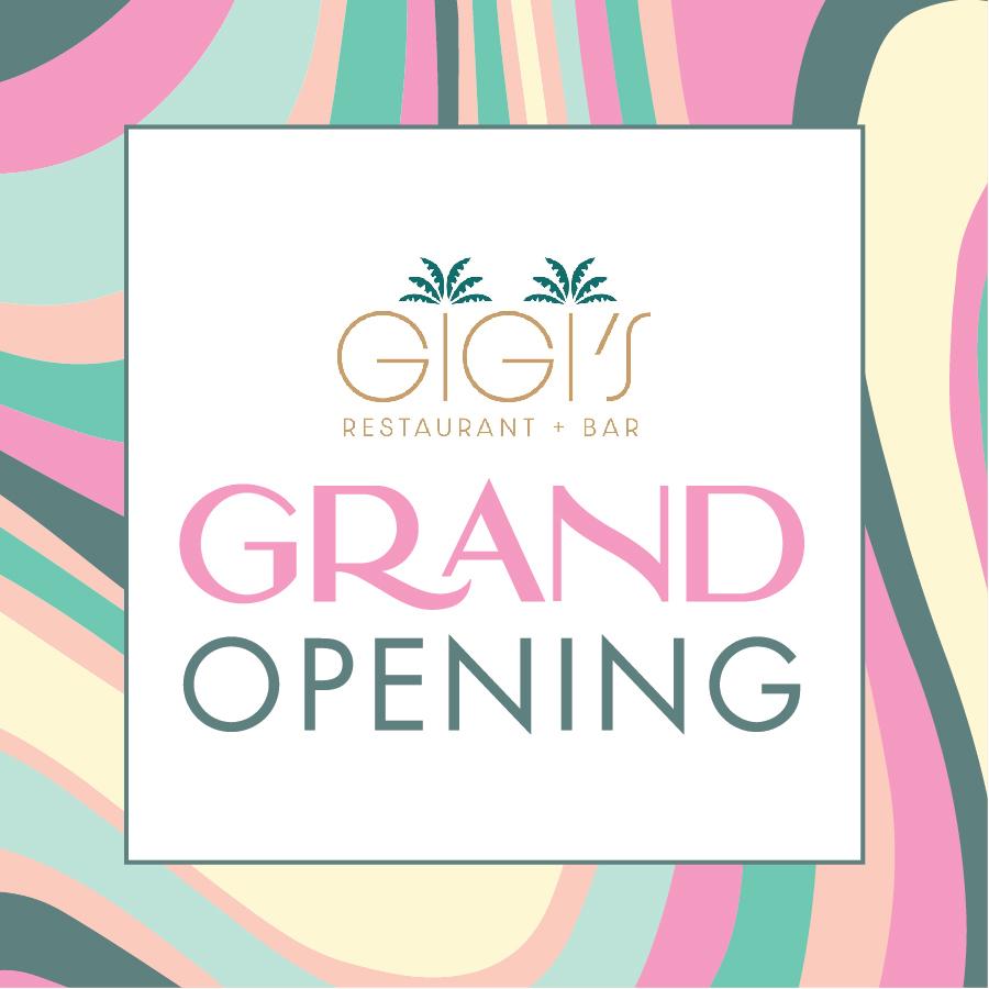 Gigi Grand Opening PRD2
