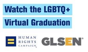 HRC GLSEN Virtual Graduation