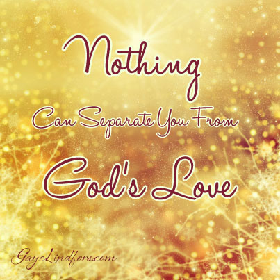 Nothing Can Separate You