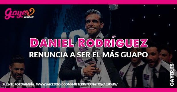 DANIEL RODRÍGUEZ RENUNCIA MR ESPAÑA