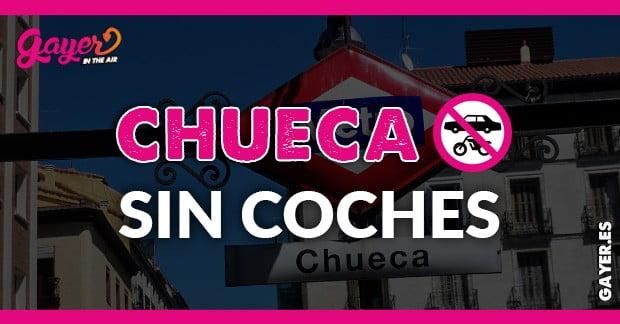 CHUECA SIN COCHES