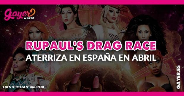 RuPauls Madrid y Barcelona