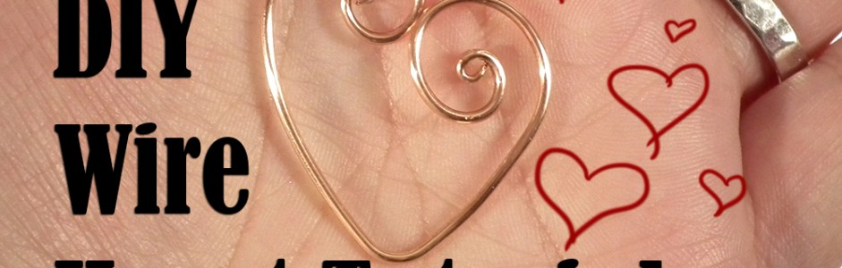 New Video! – Quick Valentine's Wire Heart