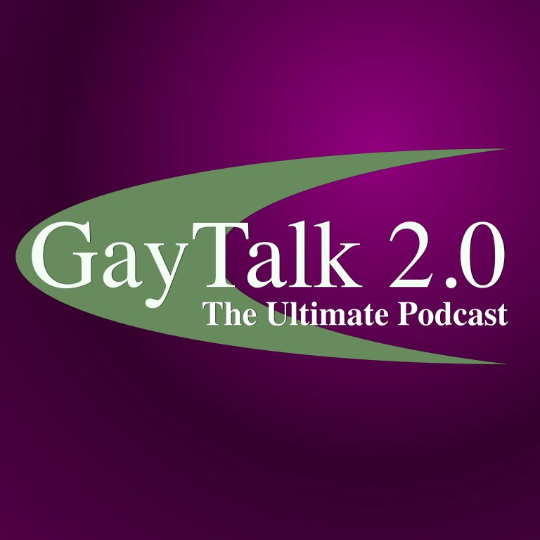 GayTalk 2.0 – Episode 57 – All About The Dish