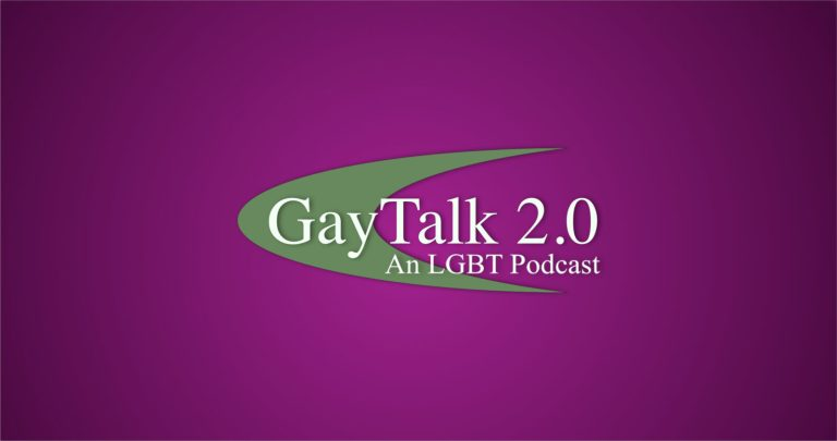 GayTalk 2.0 – Episode 255 – Trans Rights Are Human Rights!