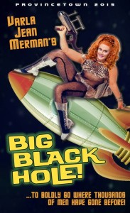 Varla Jean Merman's Big Black Hole
