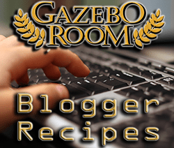 Gazebo Room Blogger Recipes