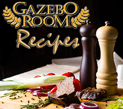 Gazebo Room Recipes