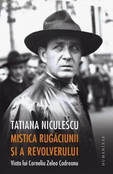 O nouă carte despre Corneliu Zelea Codreanu