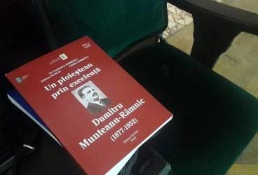 """Lansare de carte sub egida Centenarului: """"Un ploieştean prin excelenţă: Dumitru Munteanu Râmnic"""","""