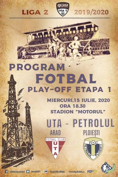 Petrolul atacă Aradul pornind de la… Timișoara! Derbiul UTA – Petrolul, pentru a doua oară pe iarbă sintetică, în acest sezon! Miercuri, 15 iulie 2020, cu un caracter cvasi-decisiv!