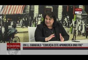 """CN I.L. Caragiale – """"Educația este aprinderea unui foc"""". Invitată dna Carmen Băjenaru, director Colegiu"""