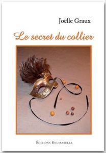 livre_joelle-graux_le-secret-du-collier_2010