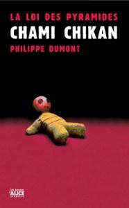 auteur_philippe-dumont_chami-chikan