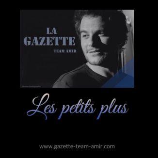 Les petits plus de la Gazette Amir