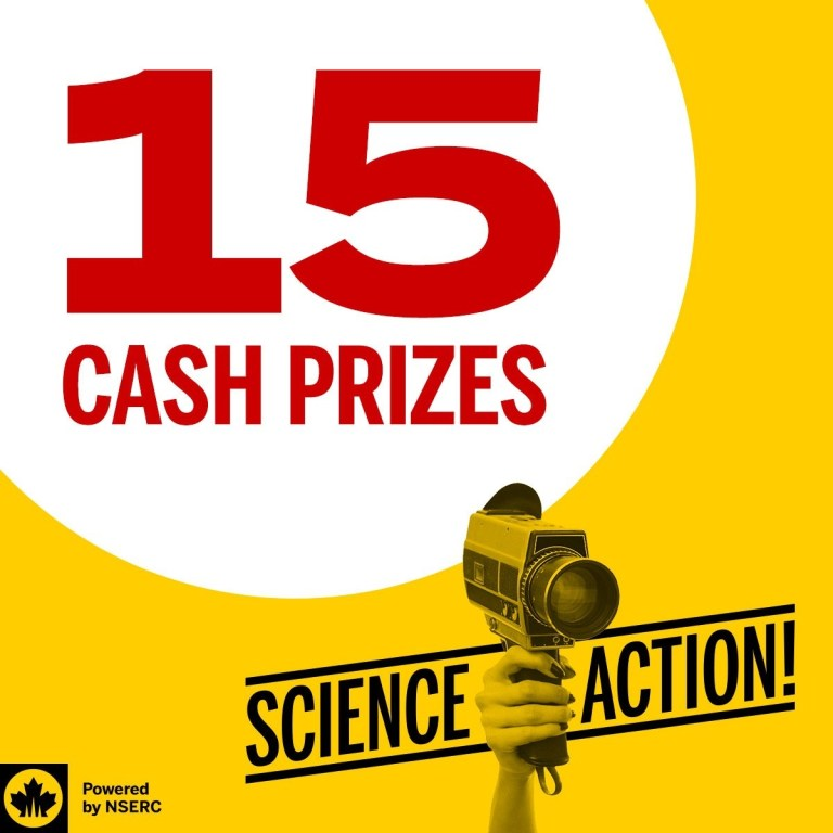 NSERC's Science, Action! video contest is offering 15 cash prizes for short videos.