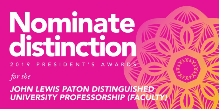 Nominations for the John Lewis Paton Distinguished University Professorship are due April 1.