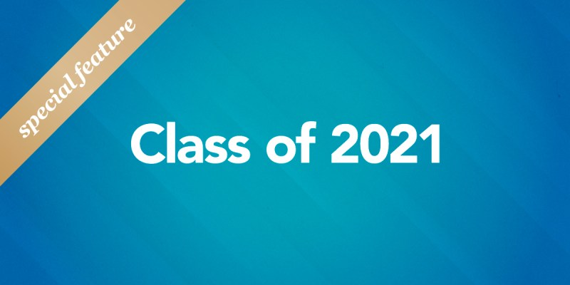 """The words Class of 2021 and a gold seal with the words """"special feature"""" are laid over a blue background"""
