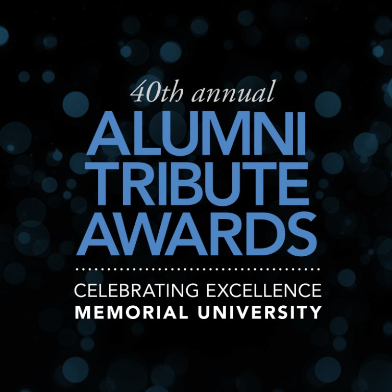 """A black square with """"40th annual Alumni Tribute Awards: Celebrating Excellence Memorial University"""" in blue and white text"""
