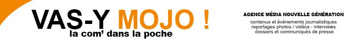 Publicité pour Vas-y Mojo