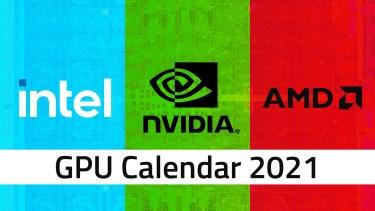 2020年12月版|2021年 Intel/AMD/NVIDIAのGPU発売予定とその詳細
