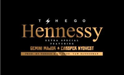 Tshego – Hennessy ft. Cassper Nyovest x Gemini Major